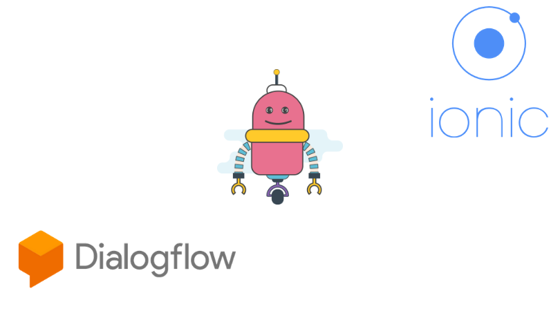 Integrate Dialogflow chatbot on Ionic app
