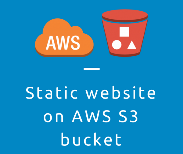 Static website on AWS S3 bucket (SSL secure)